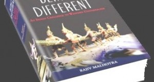 Being Different By Rajiv Malhotra : A Dharmic Challenge to Western Recolonisation
