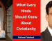 Book Review : What Every Hindu Should Know about Christianity