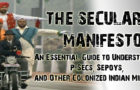 THE SECULARIST MANIFESTO : An Essential Guide to Understanding P-Secs, Sepoys, and Other Colonized Indian Minds