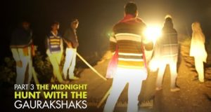 Video : The Gaurakshaks – The Midnight Hunt Pt 3